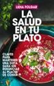 Imagen de La Salud En Tu Plato