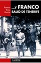 Imagen de Y FRANCO SALIÓ DE TENERIFE