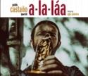 Imagen de A-La-Laa Pablo Castaño Quartet