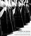 Imagen de Traxes Na Galiza : Fotografías De Paula Gómez Del Valle