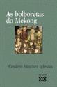 Imagen de As Bolboretas Do Mekong