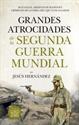 Imagen de GRANDES ATROCIDADES DE LA SEGUNDA GUERRA MUNDIAL