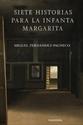 Imagen de Siete Historias Para La Infanta Margarita