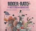 Imagen de ROGER O RATO E O MISTERIO DAS MANCHAS