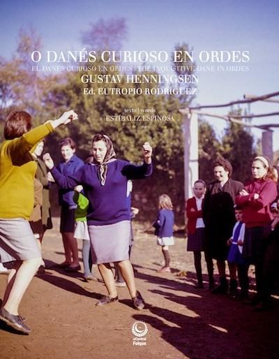 Imagen de O DANES CURIOSO EN ORDES (GUSTAV HENNINGSEN)
