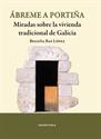 Imagen de ABREME A PORTIÑA-MIRADAS SOBRE LA VIVIENDA TRADICI