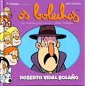 Imagen de ROBERTO VIDAL BOLAÑO OS BOLECHAS