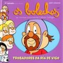 Imagen de TROBADORES DA RIA DE VIGO-OS BOLECHAS