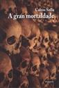 Imagen de A Gran Mortaldade