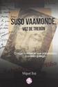 Imagen de Suso Vaamonde voz de trebón : o músico rebelde que popularizou a poesía