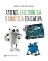 Imagen de Aprende Electrónica E Robótica Educativa