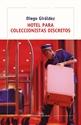 Imagen de Hotel Para Coleccionistas Discretos