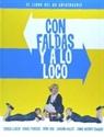 Imagen de CON FALDAS Y A LO LOCO. EL LIBRO DEL 60 ANIVERSARI