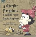 """Imagen de A Detective Peregrina E O Insolito """"Caso Anton Fraguas"""