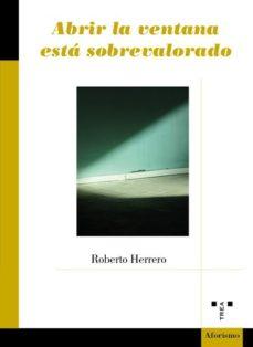 Imagen de ABRIR LA VENTANA ESTA SOBREVALORADO