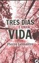 Imagen de Tres Dias E Unha Vida. (Nova)