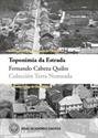 Imagen de TOPONIMIA DA ESTRADA. COLECCION TERRA NOMEADA