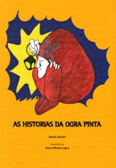 Imagen de AS HISTORIAS DA OGRA PINTA