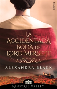 Imagen de La accidentada boda de lord Mersett (Minstrel Valley 8)