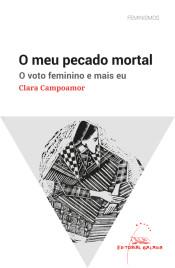 Imagen de Meu Pecado Mortal, O. O Voto Feminino E Mais Eu