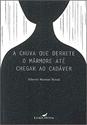Imagen de A CHUVA QUE DERRETE O MARMORE ATE CHEGAR AO CADAVE