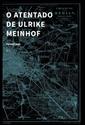 Imagen de O atentado de Ulrike Meinhof