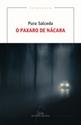 Imagen de O PAXARO DE NACARA