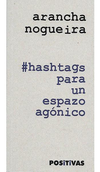 Imagen de Hashtags Para Un Espazo Agónico