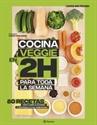 Imagen de Cocina veggie en 2 horas para toda la semana