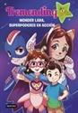 Imagen de Tremendig Girls. 2. Wonder Lara, superpoderes en acción