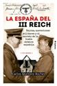 Imagen de LA ESPAÑA DEL III REICH.(HISTORIA OCULTA)