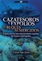 Imagen de CAZATESOROS Y EXPOLIOS BUQUES SUMERGIDOS