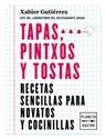 Imagen de RECETAS SENCILLAS: TAPAS, PINTXOS Y TOSTAS