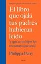 Imagen de EL LIBRO QUE OJALA TUS PADRES HUBIERAN LEIDO