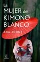 Imagen de LA MUJER DEL KIMONO BLANCO