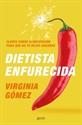 Imagen de DIETISTA ENFURECIDA