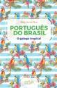 Imagen de PORTUGUES DO BRASIL.O GALEGO TROPICAL