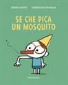 Imagen de Se che pica un mosquito