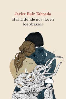 Imagen de HASTA DONDE NOS LLEVEN LOS ABRAZOS