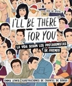 Imagen de I'LL BE THERE FOR YOU