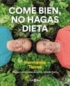 Imagen de COME BIEN, NO HAGAS DIETA