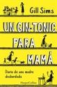 Imagen de GIN-TONIC PARA MAMA DIARIO DE UNA MADRE