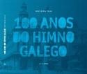 Imagen de 100 Anos Do Himno Galego