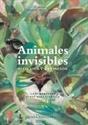 Imagen de ANIMALES INVISIBLES. MITO, VIDA Y EXTINCION