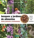 Imagen de Bosques Y Jardines De Alimentos