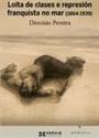 Imagen de Loita De Clases E Represión Franquista No Mar (1864-1939)