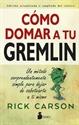 Imagen de COMO DOMAR A TU GREMLIN