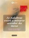 Imagen de AS PALABRAS ESTAN A MIRARSE ARREDOR DA MESA