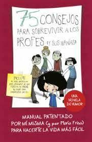 Imagen de 75 Consejos Para Sobrevivir A Los Profesores (Y Sus Manías)