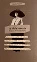 Imagen de A VIDA INCERTA:BIOGRAFIA DE VIRXINIA PEREIRA